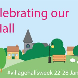 Village Halls Week: 22nd – 28th January 2019