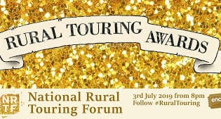 Rural Touring Awards Nominees Announced for 2019!