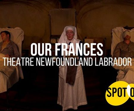Our Frances by Theatre Newfoundland Labrador