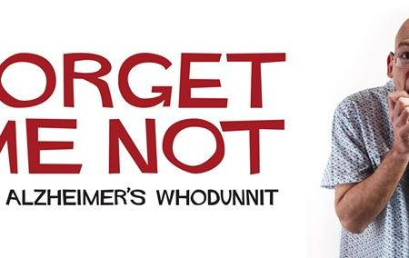 Forget Me Not – The Alzheimers Whodunnit