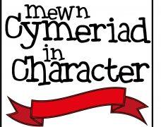 Mewn Cymeriad / in Character