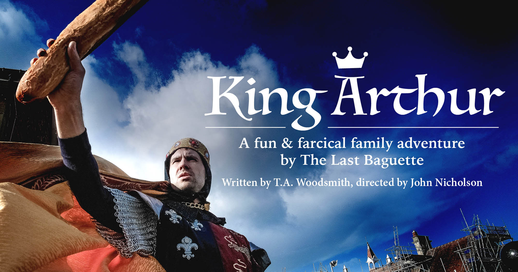 King Arthur by The Last Baguette – 2 outdoor show dates available July 2021