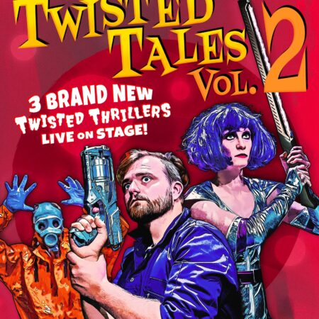 'Owdyado Theatre – Twisted Tales 2